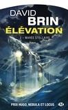 David Brin - Elévation Tome 2 : Marée stellaire.