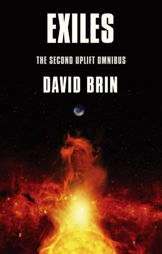 David Brin - Exiles - The Uplift Storm Trilogy.