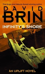 David Brin - Infinity's Shore.