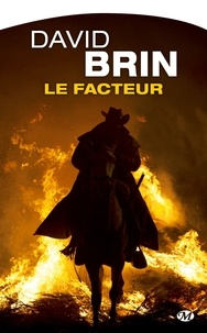 David Brin - Le facteur.