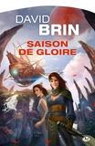 David Brin - Saison de gloire.