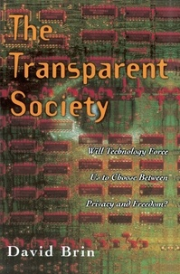 David Brin - THE TRANSPARENT SOCIETY.