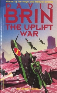 David Brin - The Uplift War.