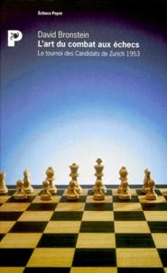 Lart du combat aux échecs. Le tournoi des Candidats de Zurich, 1953.pdf