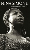 David Brun-Lambert - Nina Simone - Une vie.