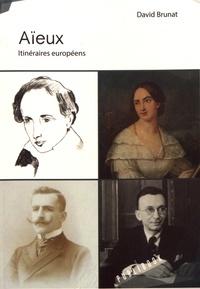 David Brunat - Aïeux - Itinéraires européens.