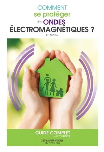 David Bruno - Comment se protéger des ondes électromagnétiques ?.