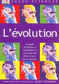 David Burnie - L'évolution - Un guide d'initiation à l'adaptation et à la survie des êtres vivants.