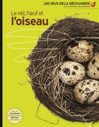 David Burnie - Le nid, l'oeuf et l'oiseau.