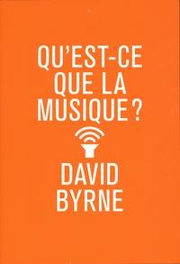 Google livres télécharger des ebooks gratuits Qu'est-ce que la musique ? 9791094642399 par David Byrne iBook CHM ePub