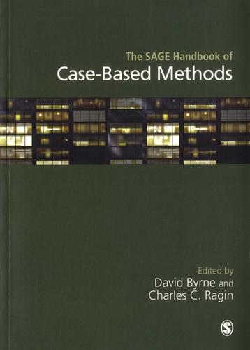 David Byrne et Charles-C Ragin - The SAGE Handbook of Case-Based Methods.