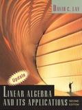 David C. Lay - Linear Algebra and its Applications.