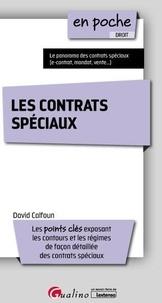David Calfoun - Les contrats spéciaux.