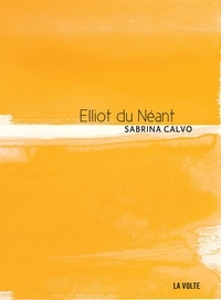 David Calvo - Elliot du Néant.