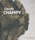 David Caméo - Claude Champy : Terre complice, Intimate Clay.