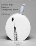 David Caméo et Claude Eveno - Martine Bedin A petits pas - Edition courante.