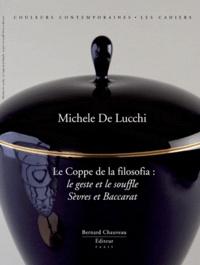 David Caméo et Michele De Lucchi - Michele De Lucchi - Le Coppe de la filosofia : le geste et le souffle.