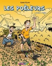 David Canion et  Catry - Les Poêleurs Tome 1 : Tous à poêle.