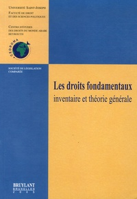 David Capitant et Pierre Gannagé - Les droits fondamentaux - Inventaire et théorie générale.