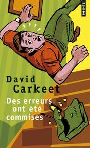 David Carkeet - Des erreurs ont été commises.