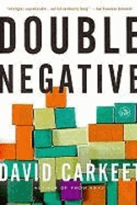 David Carkeet - Double Negative.