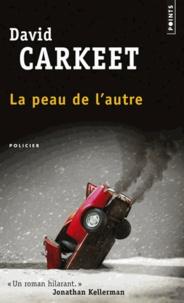 David Carkeet - La peau de l'autre.