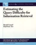 David Carmel et Elad Yom-Tov - Estimating the Query Difficulty for Information Retrieval.