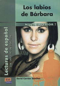 David Carrion Sanchez - Los labios de Barbara.
