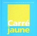 David Carter - Carré Jaune - Un livre pop-up.