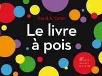 David Carter - Le livre à pois.