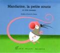 David Carter et Noelle Carter - Mandarine, la petite souris - Un livre caresses.