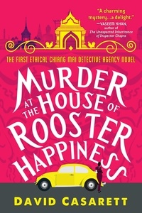 David Casarett - Murder at the House of Rooster Happiness.