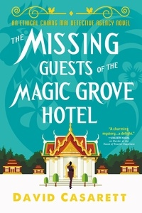 David Casarett - The Missing Guests of the Magic Grove Hotel.