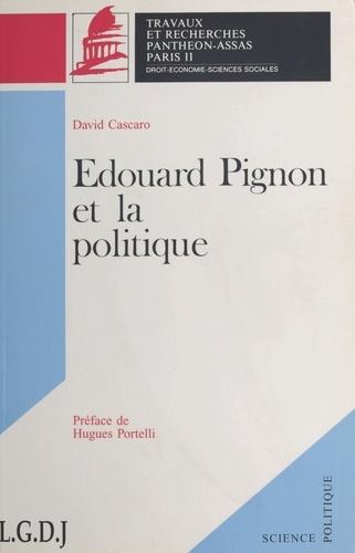 Édouard Pignon et la politique