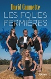 David Caumette - Les folies fermières.