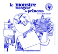 David Cavillon et Julien Billaudeau - Monstre mangeur de prénoms. 1 CD audio