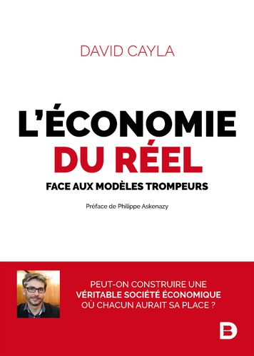 L'économie du réel. Face aux modèles trompeurs