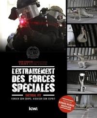 David Cerqueira et Julien D. - L'entraînement des forces spéciales - Forger son corps, aiguiser son esprit.