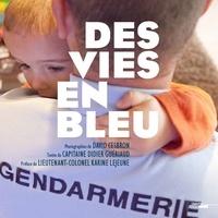 David Cesbron et Didier Guériaud - Des vies en bleu.
