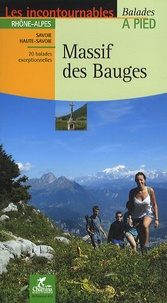 David Chabanol - Massif des Bauges - 20 balades exceptionnelles.
