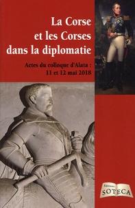 David Chanteranne - La Corse et les Corses dans la diplomatie.