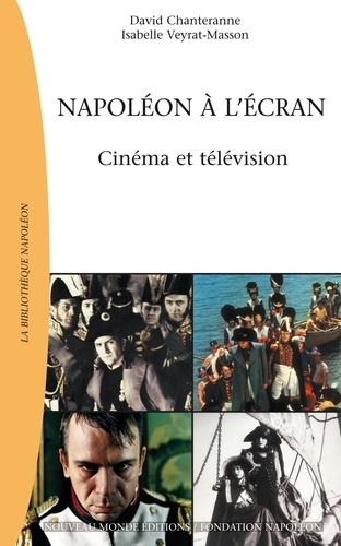 Napoléon à l'écran. Cinéma et télévision