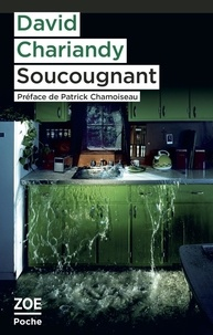 David Chariandy - Soucougnant.