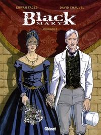David Chauvel - Black Mary Tome 3 : Guignols.