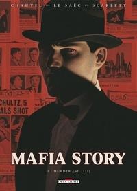 David Chauvel et Erwan Le Saëc - Mafia Story Tome 3 : Murder Inc - 1re partie.