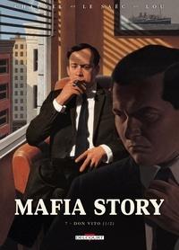 David Chauvel et Erwan Le Saëc - Mafia Story Tome 7 : Don Vito - 1re partie.