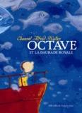 David Chauvel et  Alfred - Octave et la daurade royale.