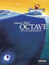 David Chauvel et  Alfred - Octave et le cachalot.