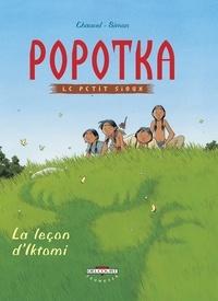David Chauvel et Fred Simon - Popotka le petit sioux Tome 1 : La leçon d'Iktomi.