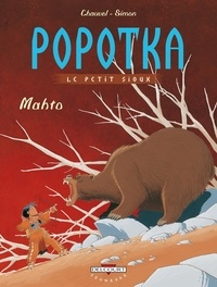 David Chauvel et Fred Simon - Popotka le petit sioux Tome 3 : Mahto.